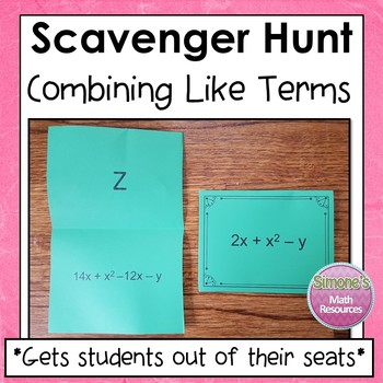 Combining Like Terms Scavenger Hunt  6.EE.3