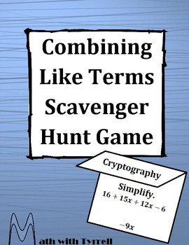 Combining Like Terms Scavenger Hunt Game
