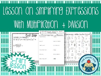 Simplifying Expressions with Multiplication + Division Lesson