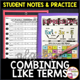 Combining Like Terms Student Notes and Practice