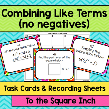 Combining Like Terms Task Cards By To The Square Inch Kate Bing Coners