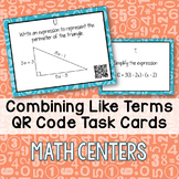 Combining Like Terms Task Cards with QR Codes - Math Centers