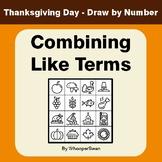 Thanksgiving Math: Combining Like Terms - Math & Art - Dra