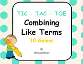 Combining Like Terms Tic-Tac-Toe