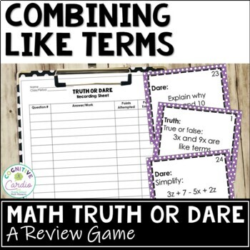 Combining Like Terms Truth or Dare Math Game
