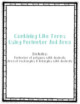 Combining Like Terms Using Area & Perimeter