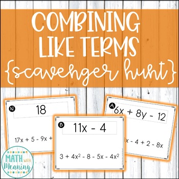 Combining Like Terms (With Integers) Scavenger Hunt Activity