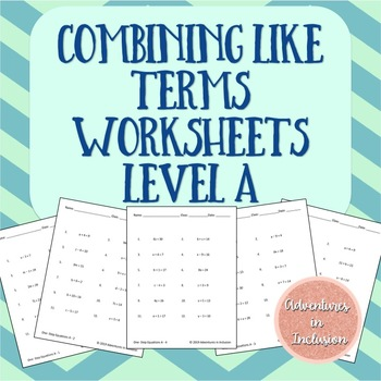 Combining Like Terms Worksheets - Level A