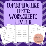 Combining Like Terms Worksheets - Level B