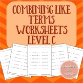 Combining Like Terms Worksheets - Level C