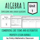Combining Like Terms and Distributive Property Lesson Plan Bundle
