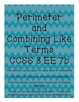 Combining Like Terms to Find Perimeter CCSS 8.EE.7b