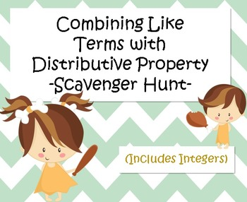 Combining Like Terms with Distributive Property (Integers) - Scavenger Hunt