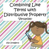 Combining Like Terms with Distributive Property - Versatiles