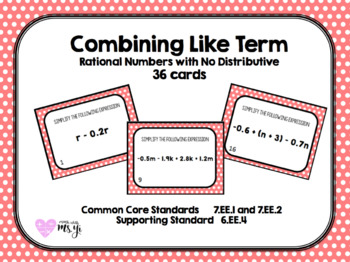 Simplifying Expressions (Combine Like Terms) with Rational Worksheet (36Q)