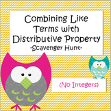 Combining Like Terms with Distributive Property - Scavenger Hunt