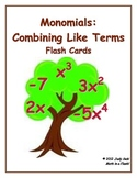 Combining Monomial Like Terms: Flash Card Game