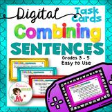 Combining Sentences Digital Task Cards