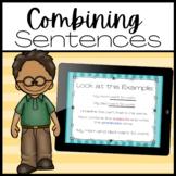 Combining Sentences MiniLesson and Quiz