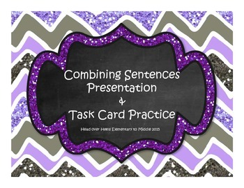 Combining Sentences Presentation and Task Cards