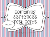 Combining Sentences Task Cards - Common Core Aligned