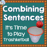 Combining Sentences Trashketball Game for Back to School