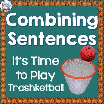 Combining Sentences Trashketball Review Game