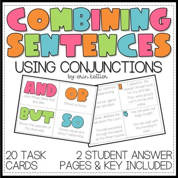 Combining Sentences Using Conjunctions - Compound Sentences