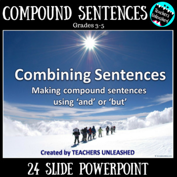 Combining Sentences PowerPoint Lesson {AND or BUT}