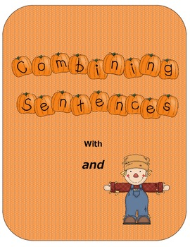 "Combining Sentences With ""and"" : Two Worksheets and Craftivity"