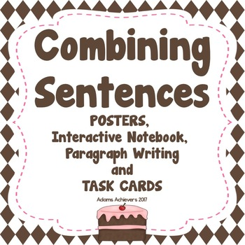Combining Sentences with Conjunctions