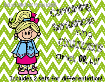 Combining Sentences with Conjunctions AND, OR, But