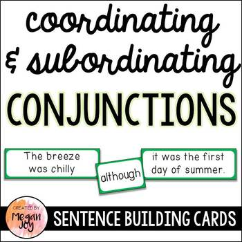 Combining Sentences with Conjunctions - L3.1h