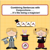 Combining Sentences with Conjunctions - It's like being a