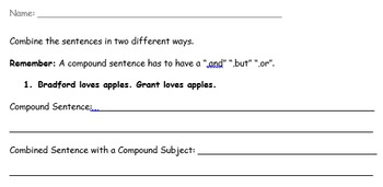 Combining Sentences with a Conjunction and Without