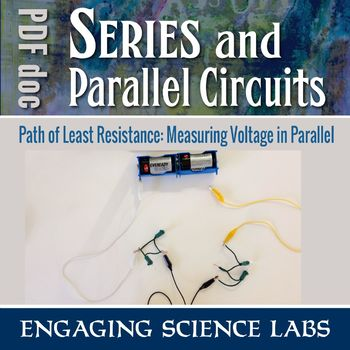 Combining Series and Parallel Circuits — A Hands-on Lab Activity