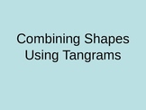 Combining Shapes Using Tangrams PowerPoint