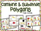 Combining & Subdividing Polygons Task Cards (Boom Cards also Included)