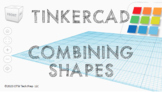 Combining Tinkercad Shapes Online STEM (3D Printing)