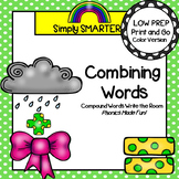Combining Words:  LOW PREP Compound Words Write the Room