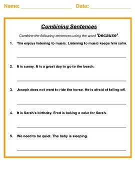 Combining sentences using the word 'because' (Synthesis)