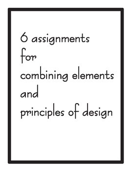 Combining the Elements and Priciples of Design