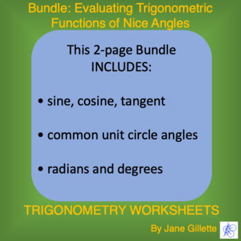 Combo: Evaluating Trigonometric Functions of Nice Angles