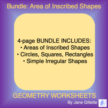 Combo Set: Area of Inscribed Shapes