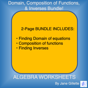 Combo Set: Domain, Composition of functions, Inverses