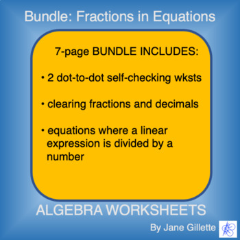 Combo Set: Fractions in Equations