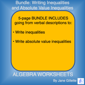 Combo Set: Writing Inequalities and Absolute Value Inequalities