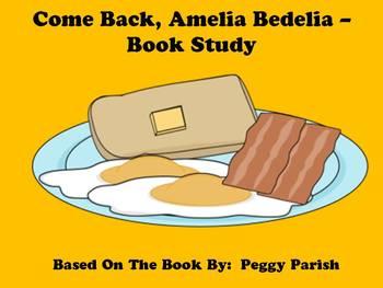 Come Back, Amelia Bedelia - Book Study
