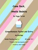 Come Back, Amelia Bedelia By Peggy Parish Comprehension Packet