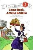 Come Back, Amelia Bedelia Comprehension Guide
